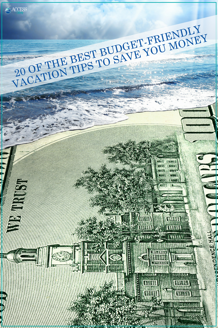 20 of the Best Budget-Friendly Vacation Tips to Save You Money