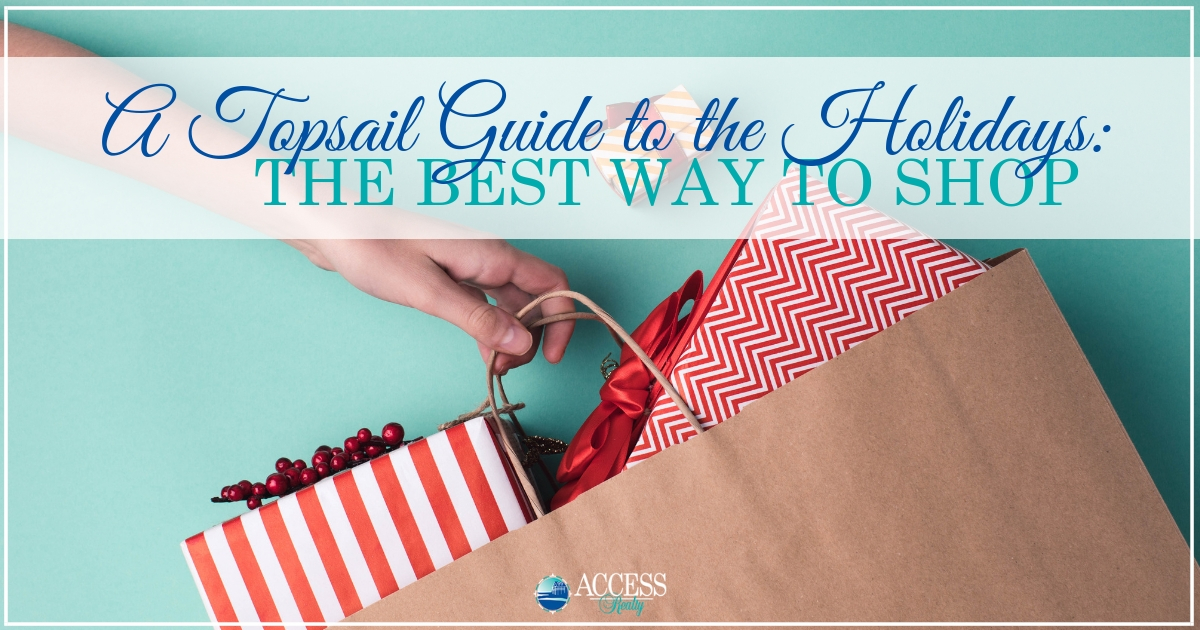 A Topsail Guide to the Holidays: The Best Way to Shop